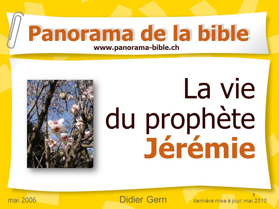 La vie du prophète Jérémie