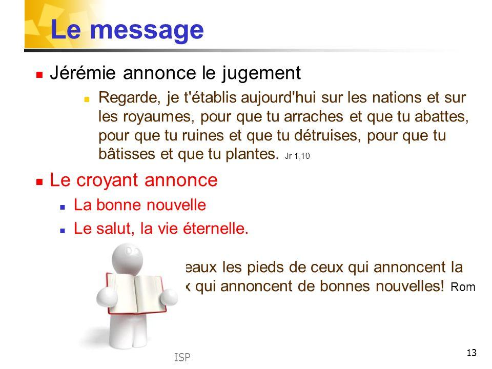 Le message Jérémie annonce le jugement Le croyant annonce