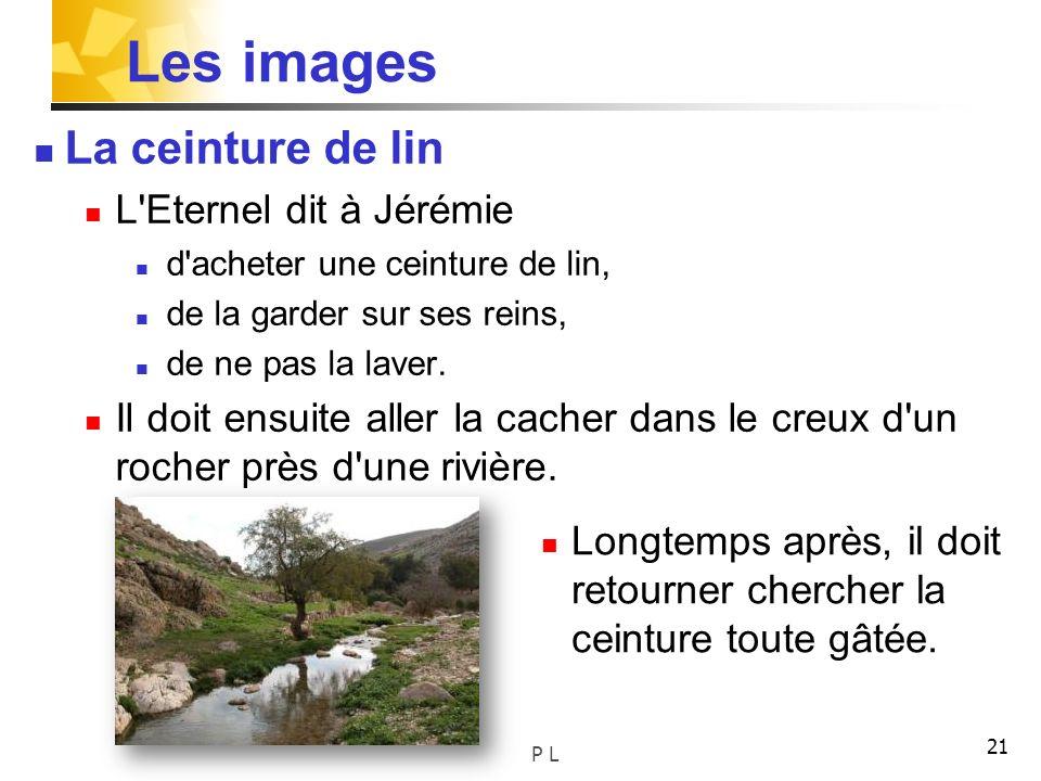 Les images La ceinture de lin L Eternel dit à Jérémie