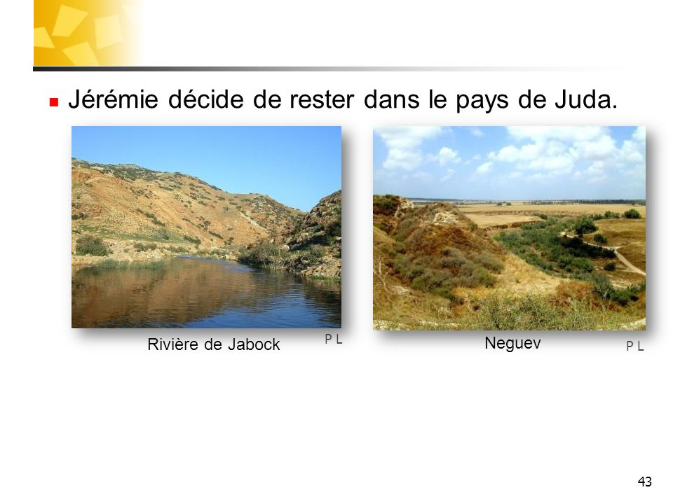 Jérémie décide de rester dans le pays de Juda.