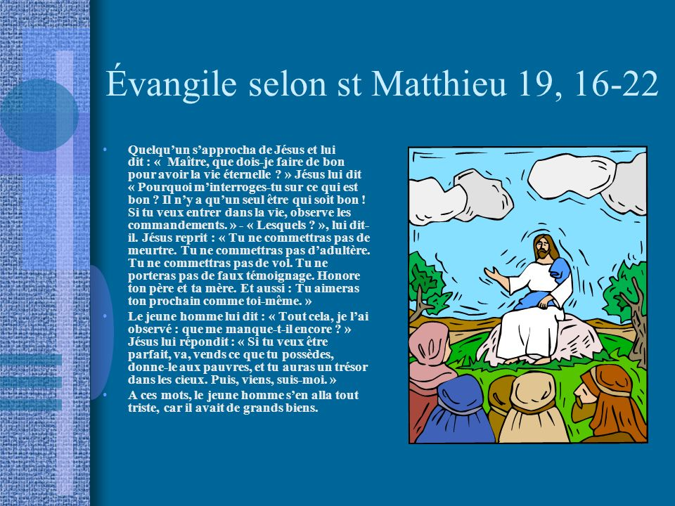 Évangile selon st Matthieu 19, 16-22