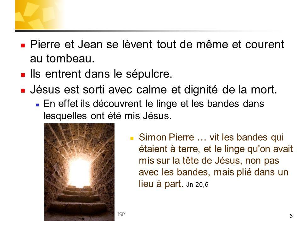 Pierre et Jean se lèvent tout de même et courent au tombeau.