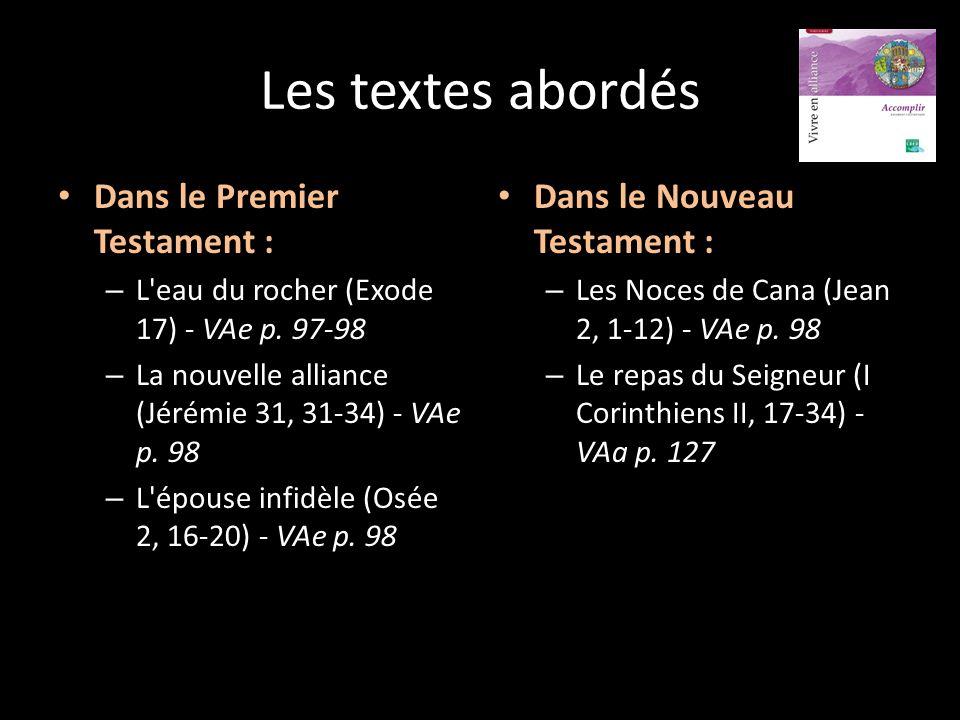 Les textes abordés Dans le Premier Testament :