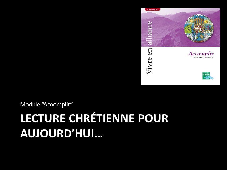 LECTURE CHRÉTIENNE POUR AUJOURD'HUI…