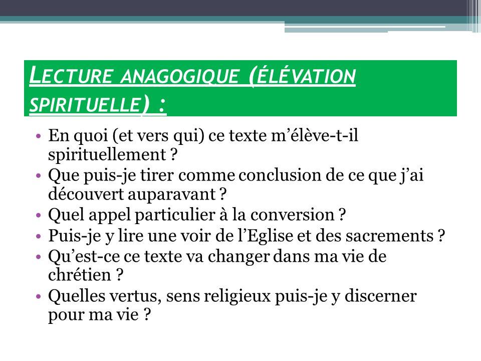 Lecture anagogique (élévation spirituelle) :