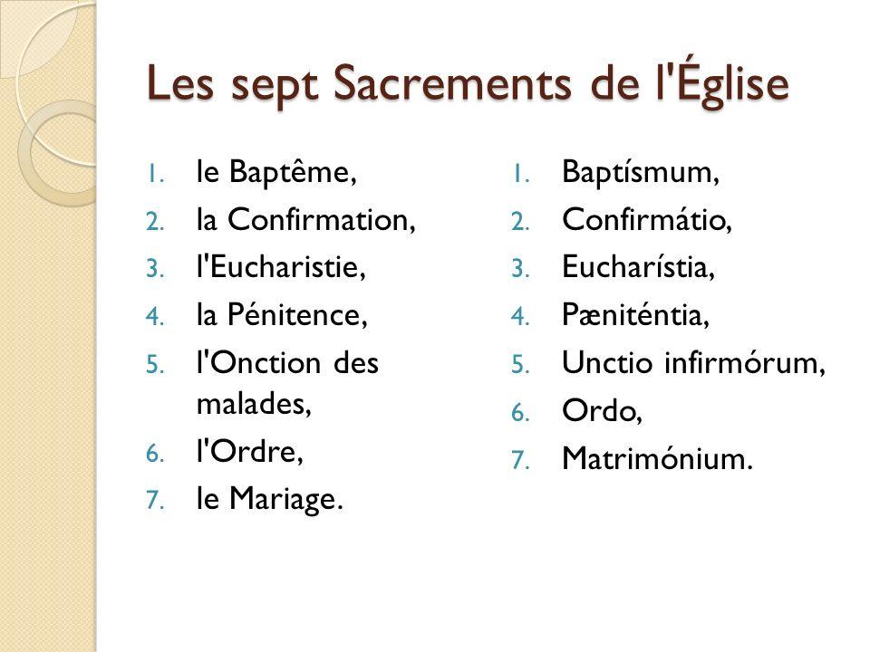 Les sept Sacrements de l Église