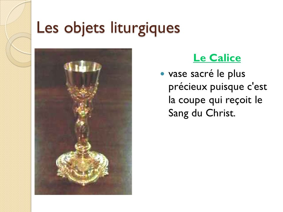 Les objets liturgiques