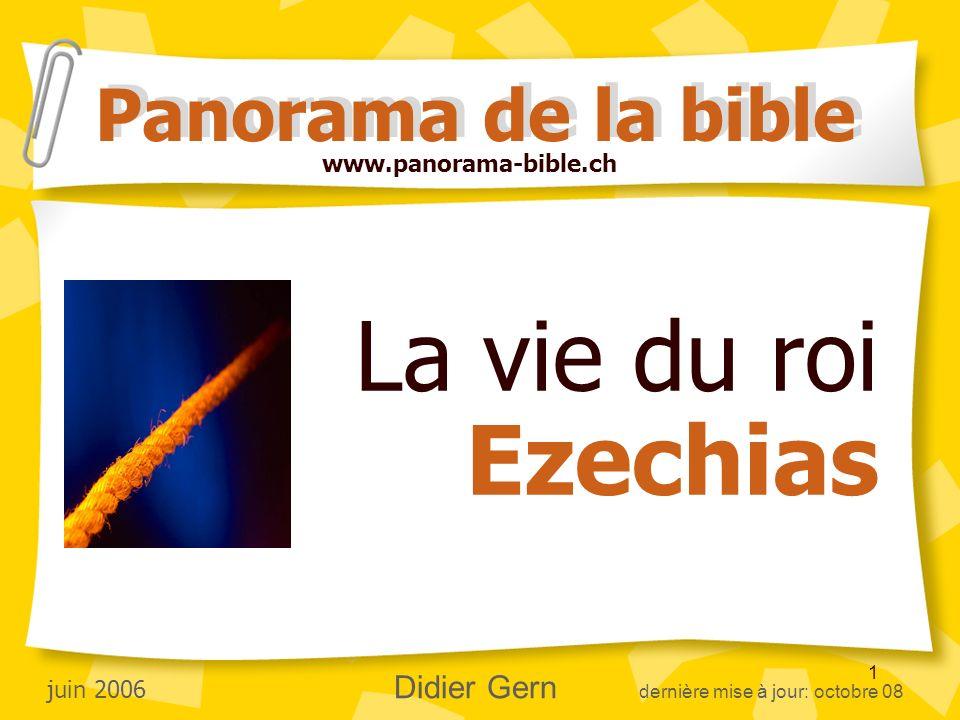 La vie du roi Ezechias Panorama de la bible www.panorama-bible.ch