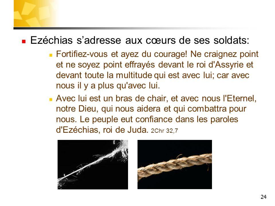 Ezéchias s'adresse aux cœurs de ses soldats: