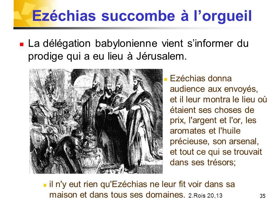 Ezéchias succombe à l'orgueil