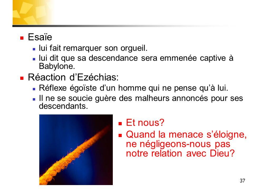 Esaïe Réaction d'Ezéchias: Et nous