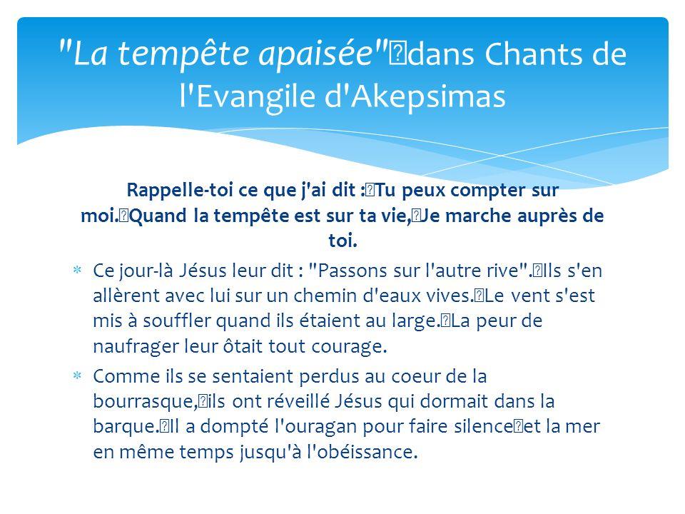 La tempête apaisée dans Chants de l Evangile d Akepsimas