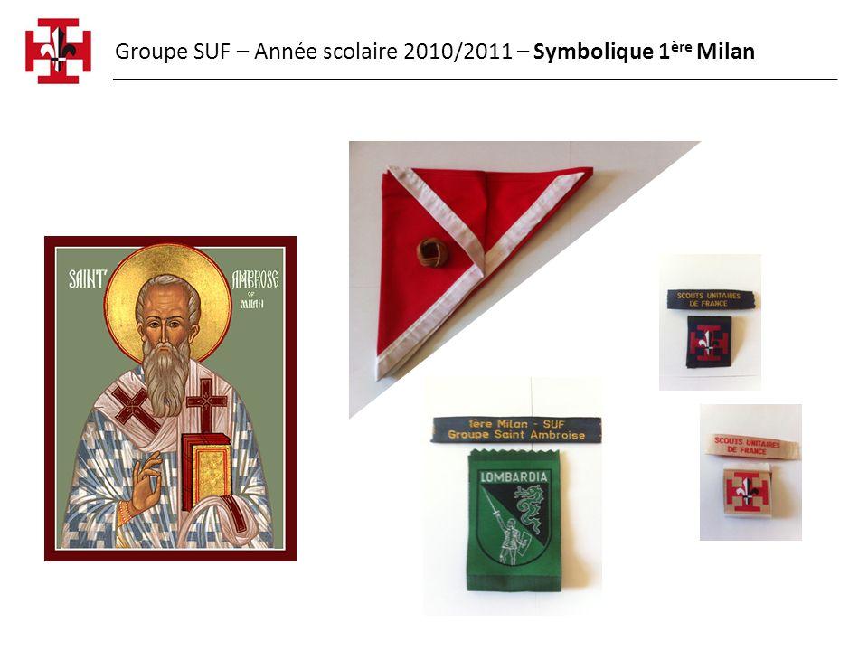 Groupe SUF – Année scolaire 2010/2011 – Symbolique 1ère Milan