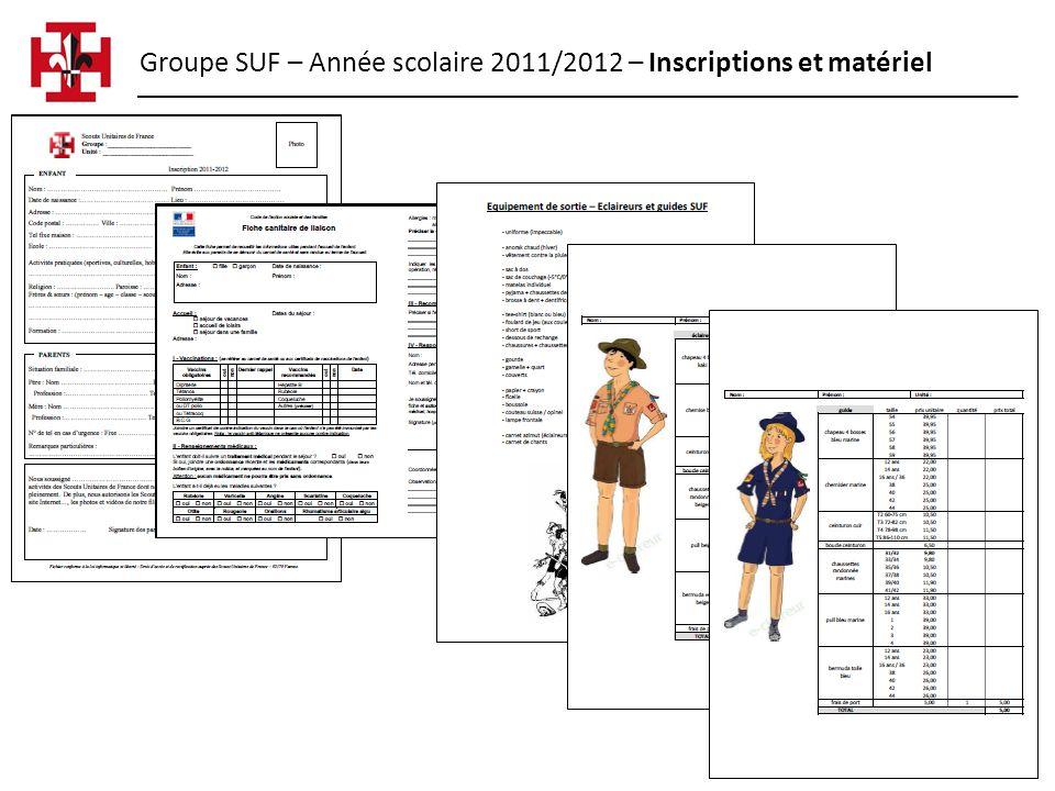 Groupe SUF – Année scolaire 2011/2012 – Inscriptions et matériel