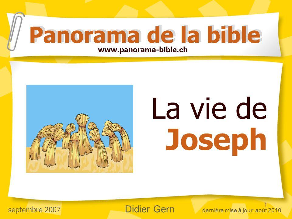 La vie de Joseph Panorama de la bible www.panorama-bible.ch