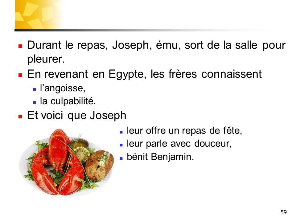 Durant le repas, Joseph, ému, sort de la salle pour pleurer.