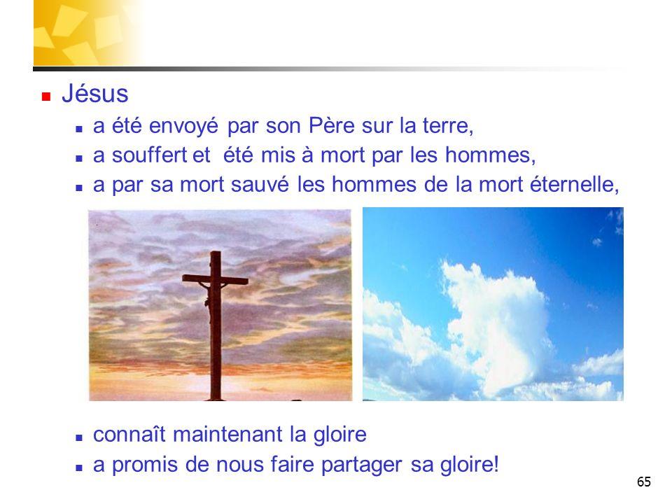 Jésus a été envoyé par son Père sur la terre,