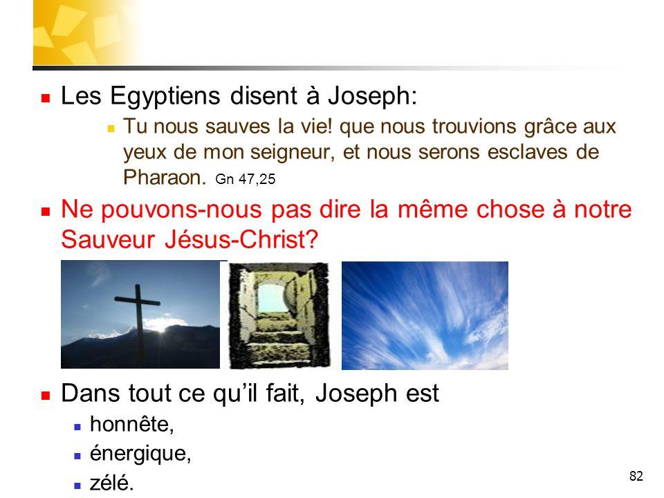 Les Egyptiens disent à Joseph: