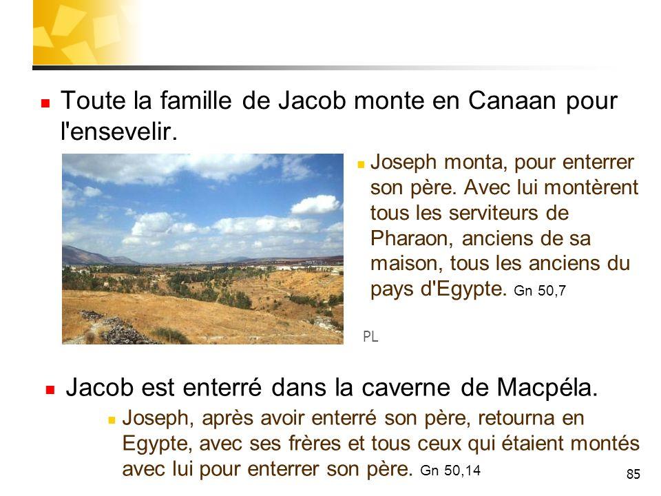 Toute la famille de Jacob monte en Canaan pour l ensevelir.