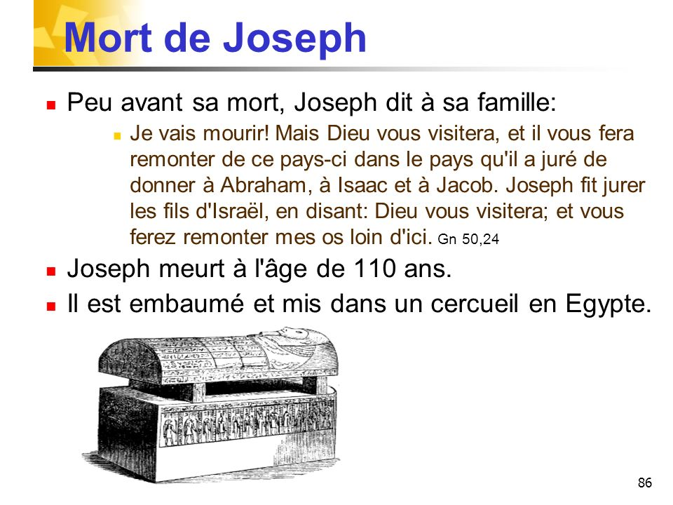 Mort de Joseph Peu avant sa mort, Joseph dit à sa famille: