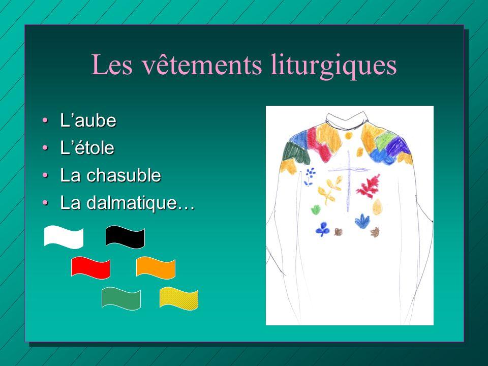 Les vêtements liturgiques
