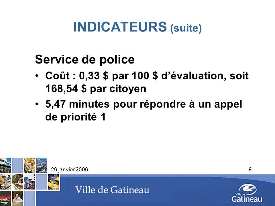 INDICATEURS (suite) Service de police
