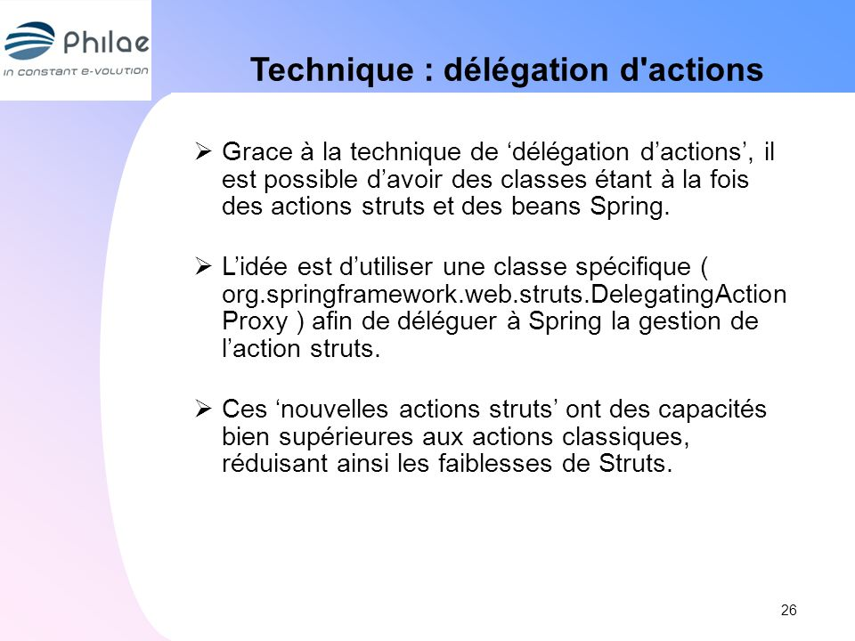 Technique : délégation d actions