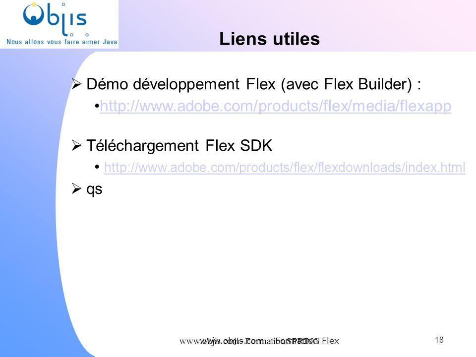 Liens utiles Démo développement Flex (avec Flex Builder) :