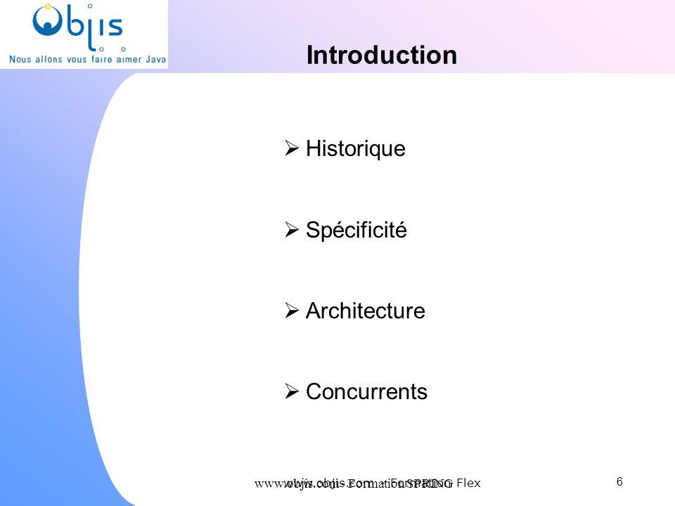 Introduction Historique Spécificité Architecture Concurrents
