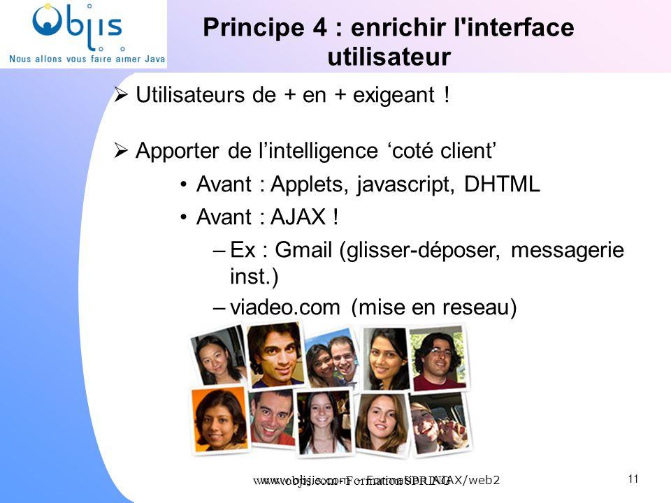 Principe 4 : enrichir l interface utilisateur