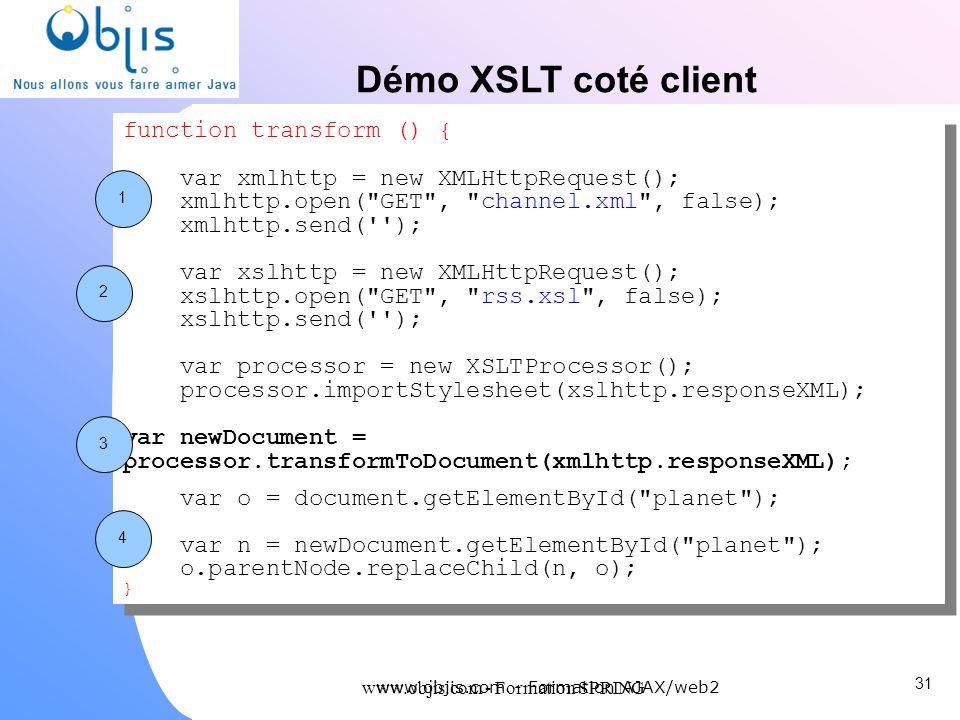 Démo XSLT coté client function transform () {