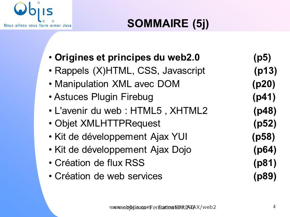 SOMMAIRE (5j) Origines et principes du web2.0 (p5)