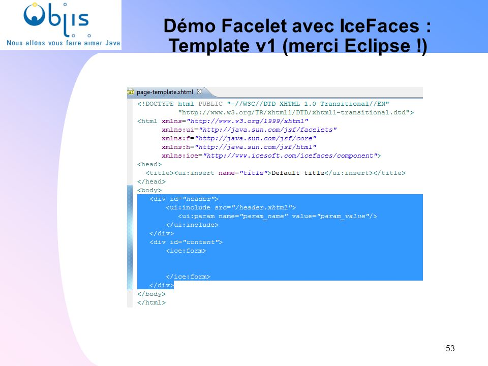 Démo Facelet avec IceFaces : Template v1 (merci Eclipse !)