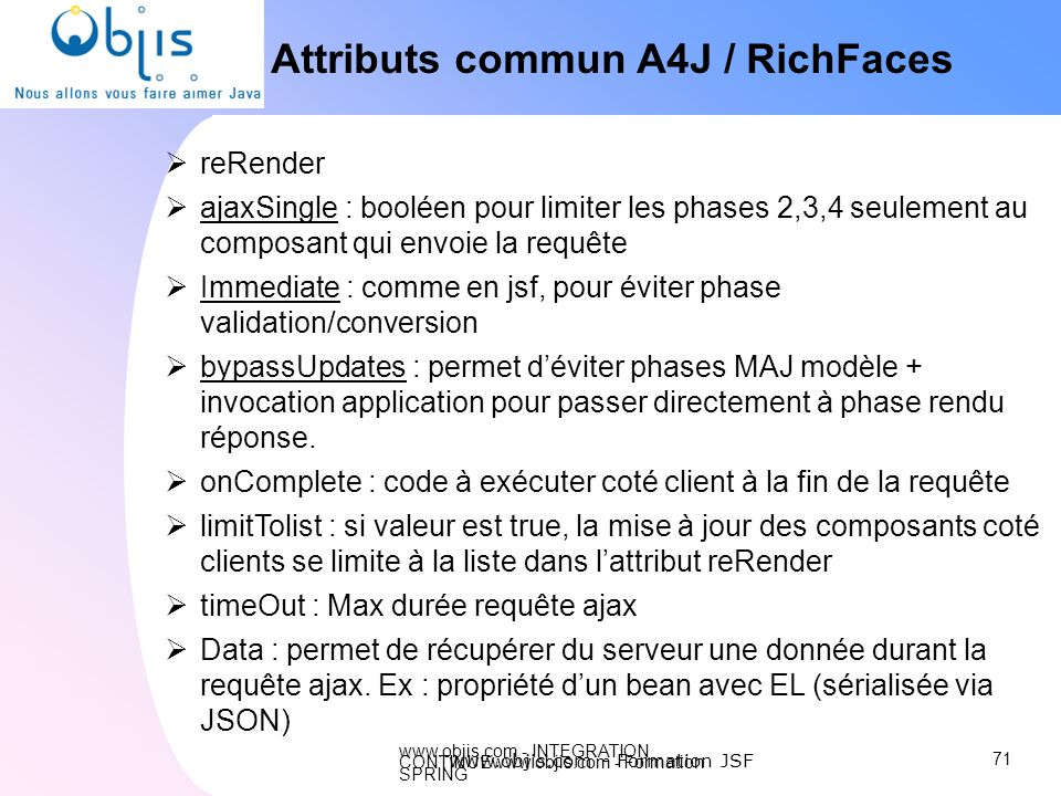 Attributs commun A4J / RichFaces