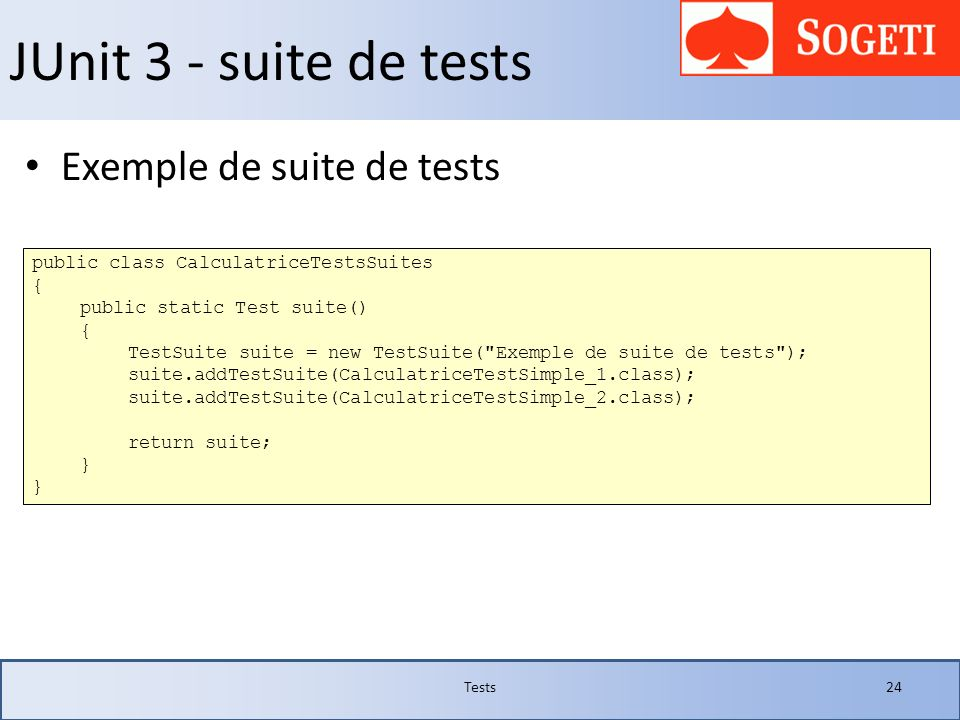 JUnit 3 - suite de tests Exemple de suite de tests