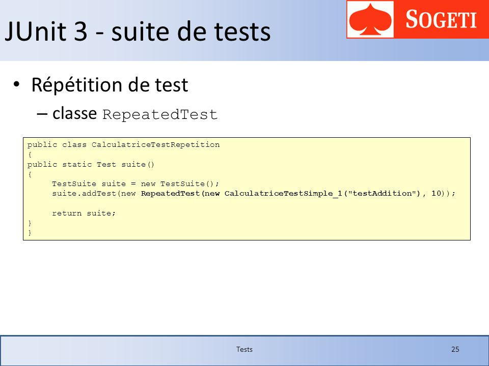 JUnit 3 - suite de tests Répétition de test classe RepeatedTest