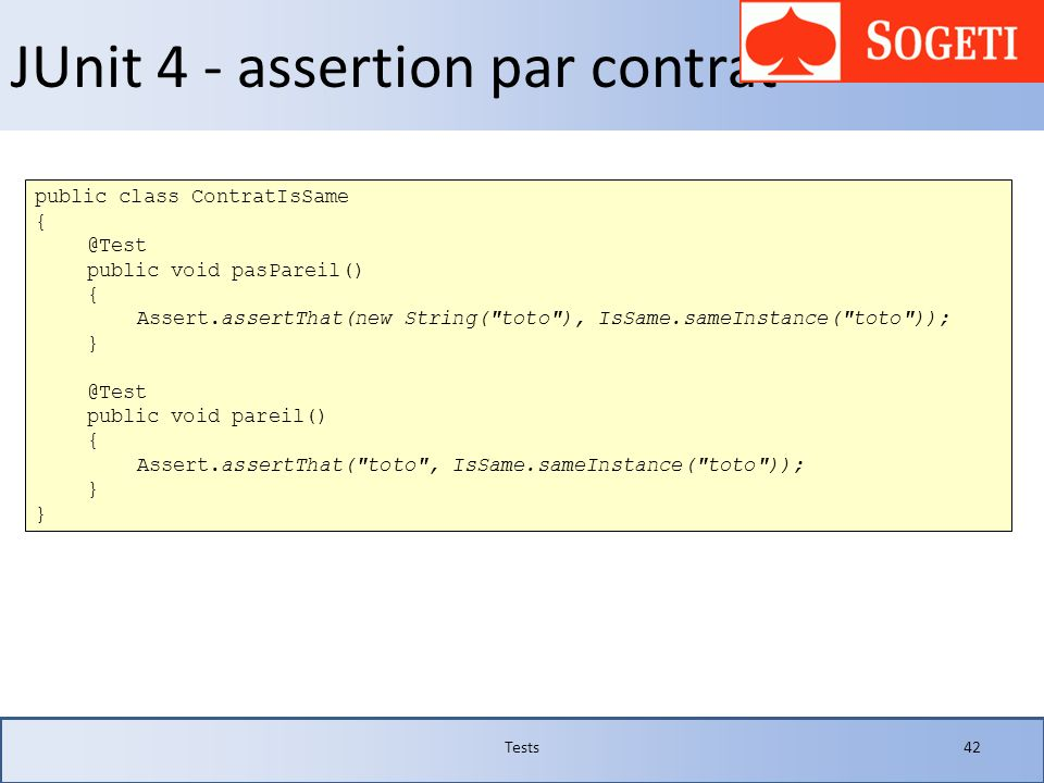 JUnit 4 - assertion par contrat