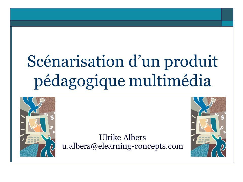 Scénarisation d'un produit pédagogique multimédia