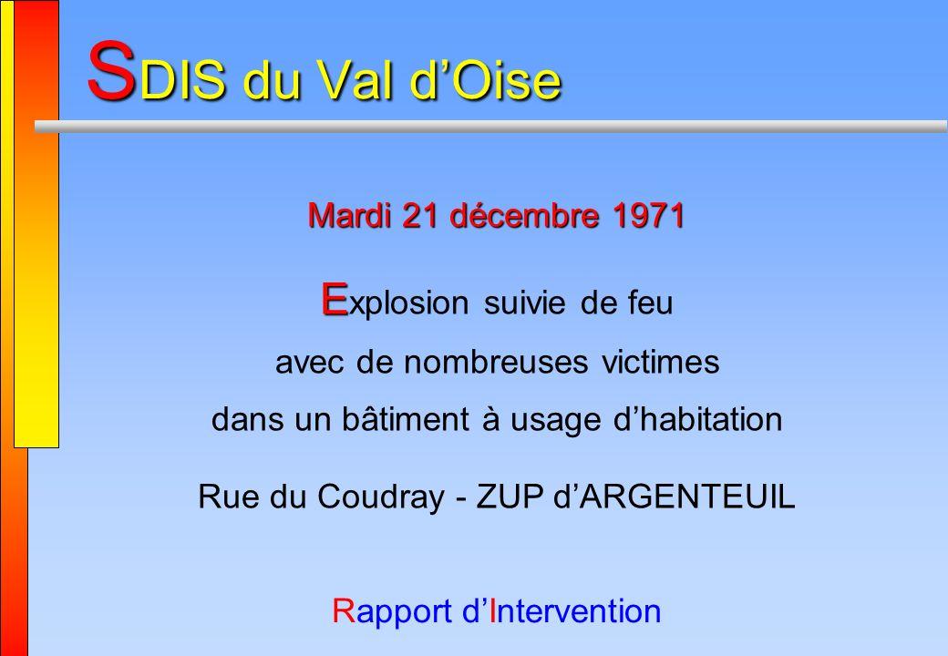 SDIS du Val d'Oise Explosion suivie de feu Mardi 21 décembre 1971