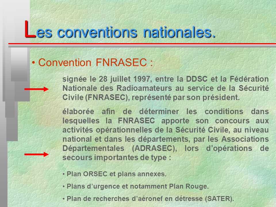 Les conventions nationales.