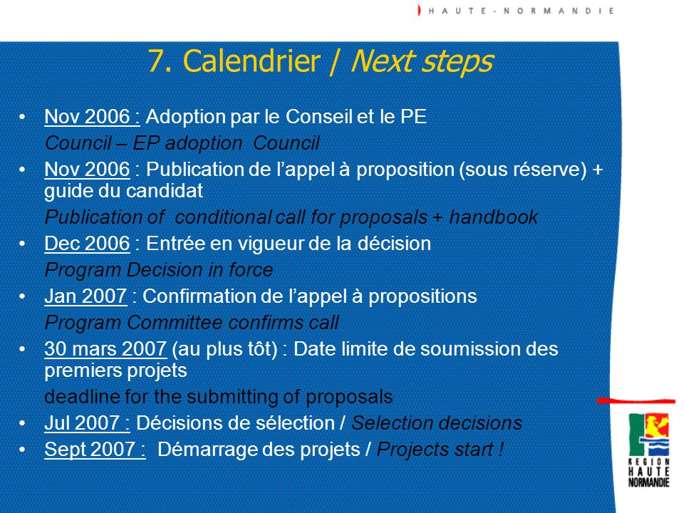 7. Calendrier / Next steps