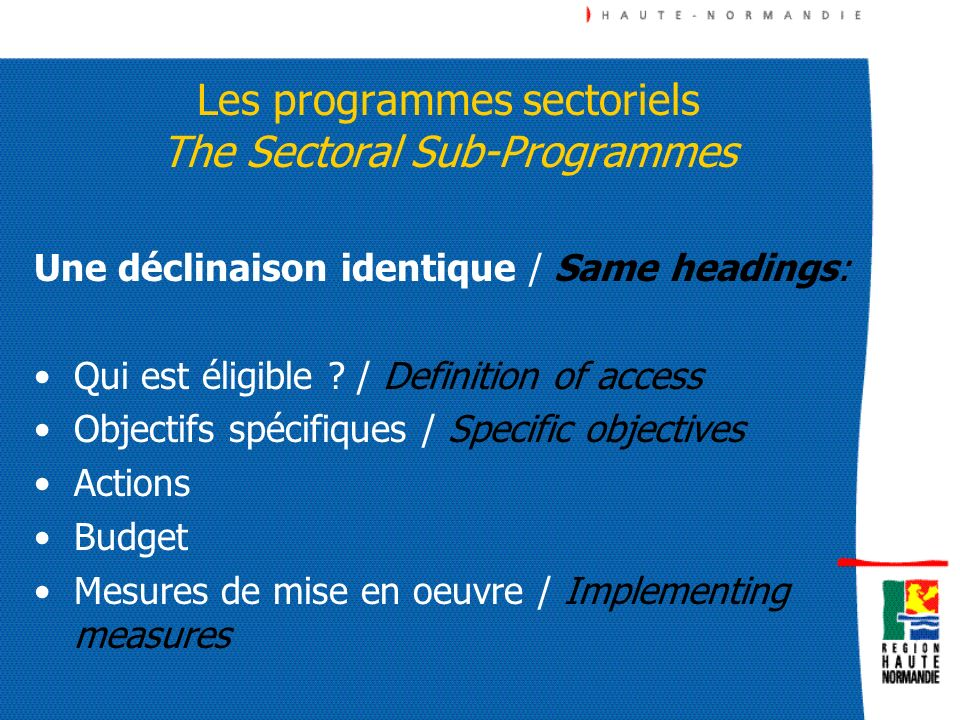 Les programmes sectoriels The Sectoral Sub-Programmes