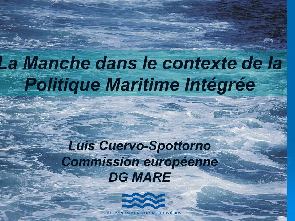 La Manche dans le contexte de la Politique Maritime Intégrée