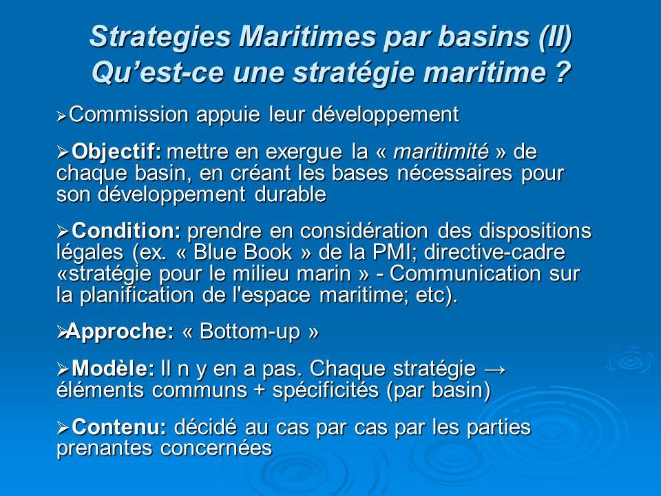 Strategies Maritimes par basins (II) Qu'est-ce une stratégie maritime