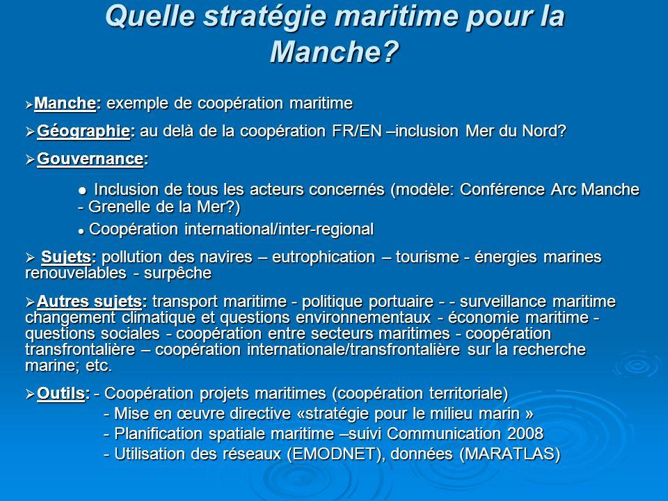 Quelle stratégie maritime pour la Manche