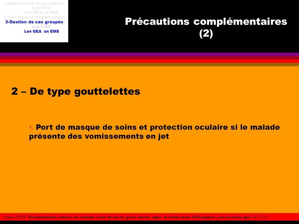 Précautions complémentaires (2)