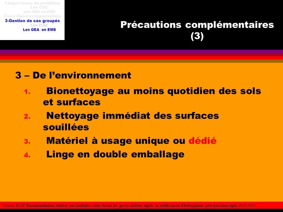 Précautions complémentaires (3)