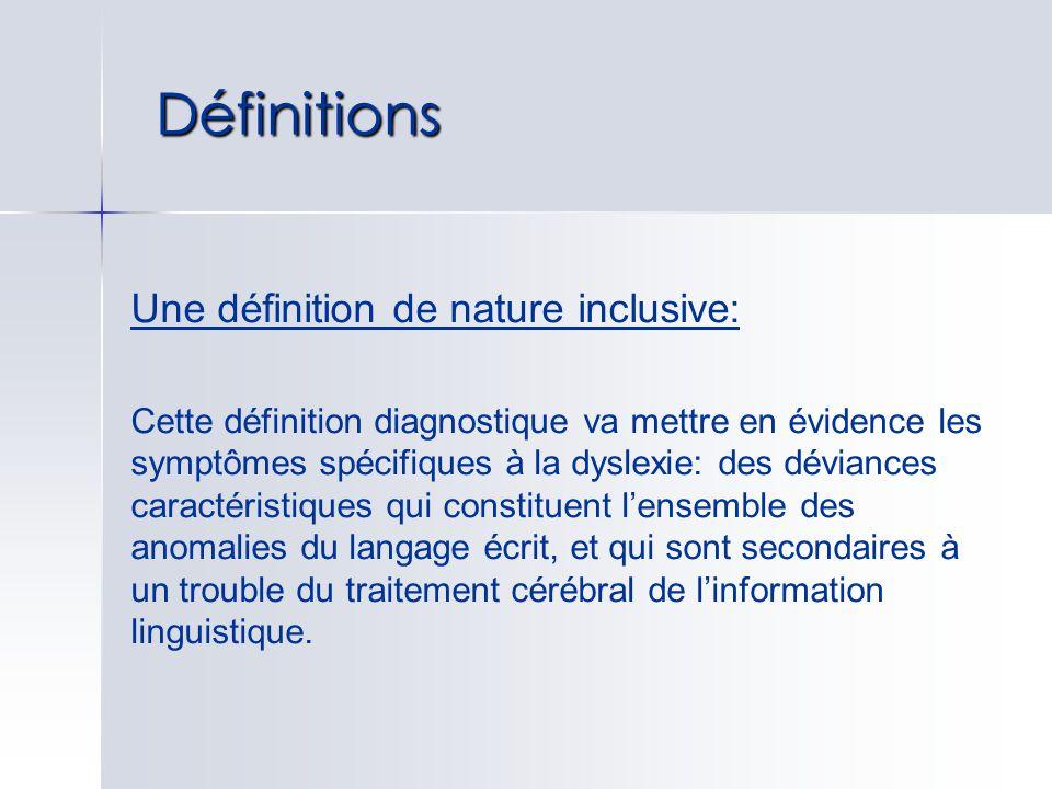 Définitions Une définition de nature inclusive: