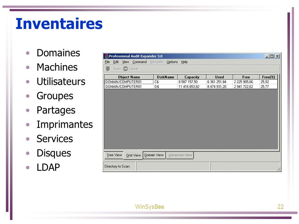 Inventaires Domaines Machines Utilisateurs Groupes Partages
