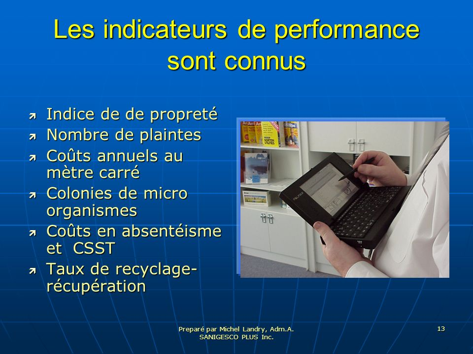 Les indicateurs de performance sont connus